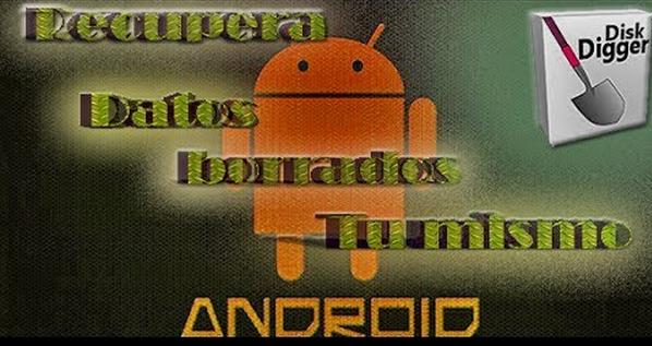Recuperar Archivos borrados de nuestro teléfono Android