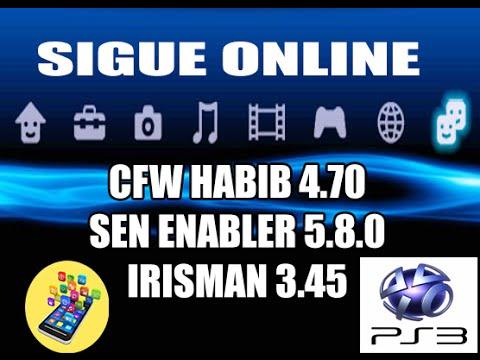 CFW HABIB 4.70 + SEN ENABLER 5.8.0 + IRISMAN 3.45