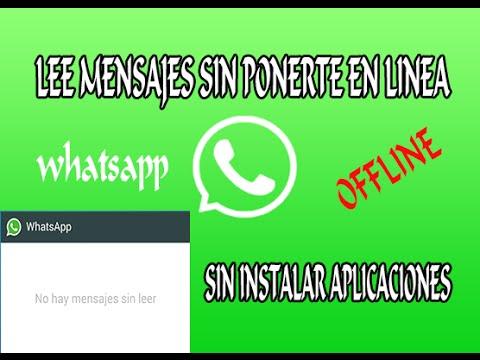 Leer conversaciones del whatsapp OFFLINE sin aparecer en linea
