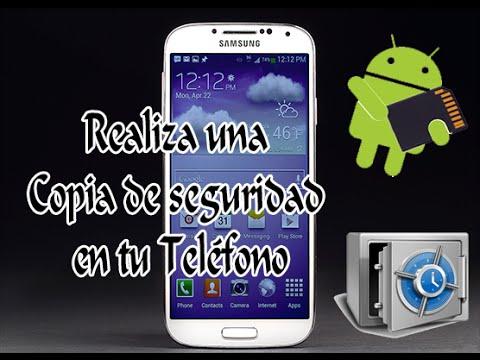 Realiza una Copia de seguridad en tu Smartphone Android