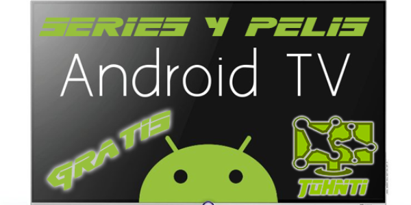Ver series y peliculas en SmartTV desde Android GRATIS