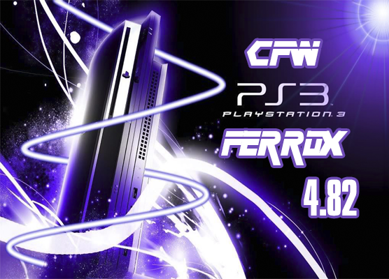 CFW 4.82 Ferrox + Sen enabler 6.0.5 BETA + Multiman