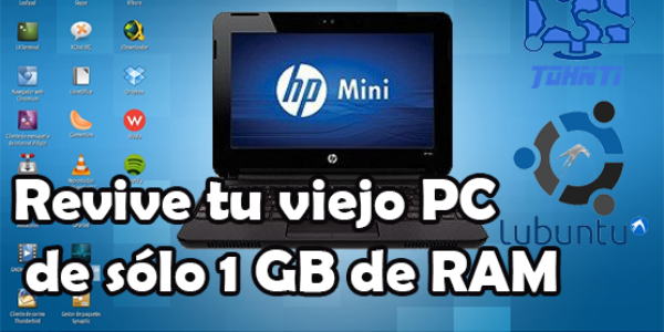 Resucita tu viejo PC de solo 1 GB de RAM