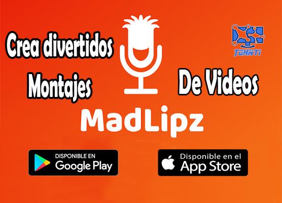 Crea divertidos montajes de video con MadLipz
